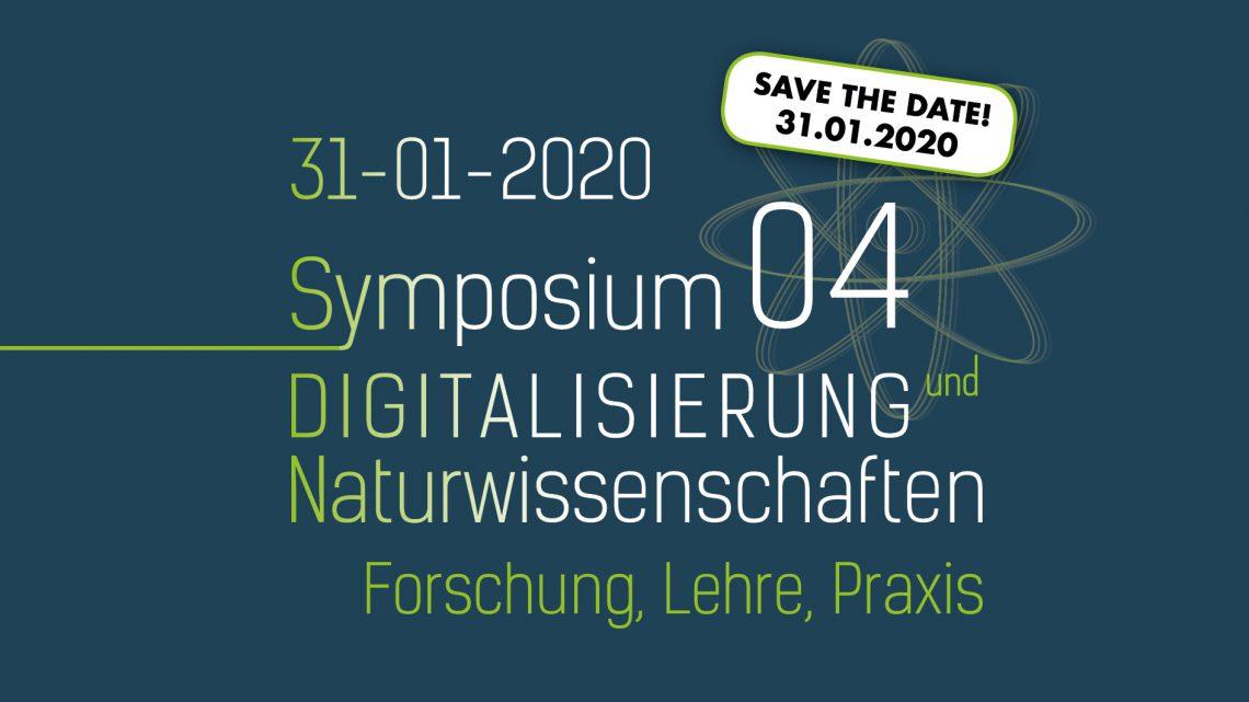 Save the Date: 31.01.2020 / Digitalisierung und Naturwissenschaften / Forschung, Lehre, Praxis